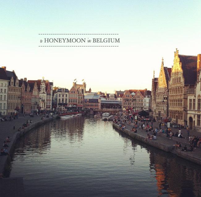 EUROPEAN HONEYMOON: BELGIUM