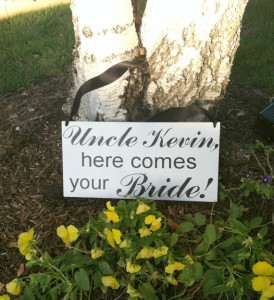 Uncle Here Comes Your Girl – Ringbearer/Flowergirl Sign — Wedding Signage